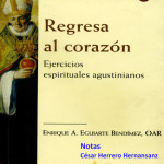 Microsoft Word - Regresa al corazón, Enrique A. Eguiarte - copia